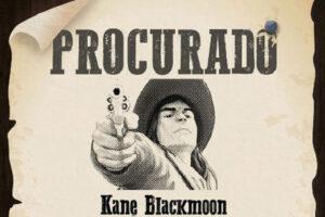 O Estranho Oeste de Kane Blackmoon, por Duda Falcão