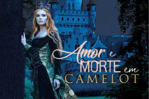 Amor e Morte em Camelot, por Gisele Alvares Gonçalves